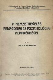 A nemzetnevelés pedagógiai és pszichológiai alapkérdései - Régikönyvek