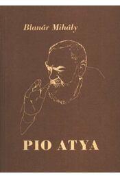 Pio atya - Régikönyvek