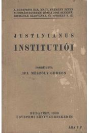 Justinianus császár Institutiói négy könyvben - Régikönyvek