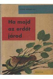 Ha majd az erdőt járod - Régikönyvek