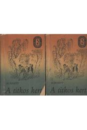 A titkos kert I-II. kötet - Régikönyvek
