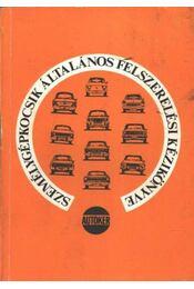 Személygépkocsik általános felszerelési kézikönyve - Régikönyvek