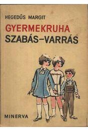 Gyermekruha szabás-varrás - Régikönyvek