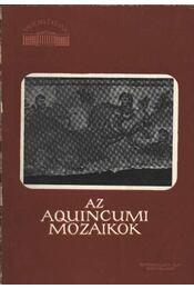Az aquincumi mozaikok - Régikönyvek