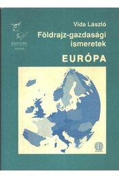Földrajz-gazdasági ismeretek. Európa - Régikönyvek