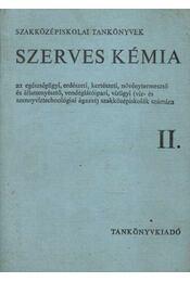Szerves kémia II. - Régikönyvek
