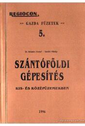 Szántóföldi gépesítés kis- és középüzemekben - Régikönyvek