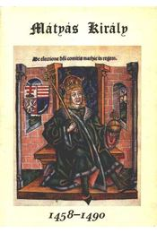Mátyás király 1458-1490 - Régikönyvek