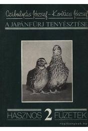 A japánfürj tenyésztése - Régikönyvek