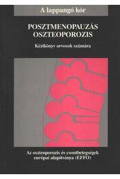Posztmenopauzás oszteoporozis - Régikönyvek