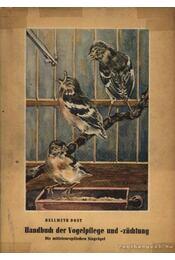 Handbuch der Vogelpflege und -züchtung (MAdarak áépolása és szaporítása9 - Régikönyvek