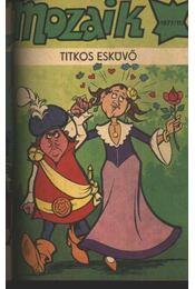Titkos esküvő (Mozaik 1977/11.) - Régikönyvek