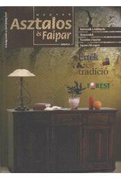 Magyar Asztalos és Faipar 2002/2. - Régikönyvek