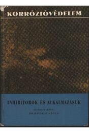 Inhibitorok és alkalmazásuk - Régikönyvek