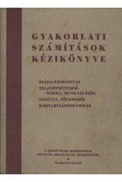 Gyakorlati számítások kézikönyve - Régikönyvek