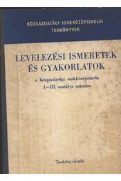 Levelezési ismeretek és gyakorlatok - Régikönyvek