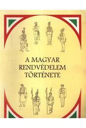 A magyar rendvédelem története - Régikönyvek