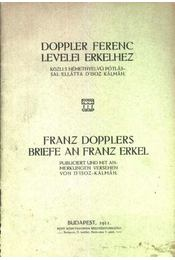 Doppler Ferenc levelei Erlekhez -Franz Dopplers briefe an Franz Erkel - Régikönyvek