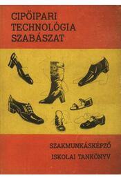 Cipőipari technológia - Szabászat - Régikönyvek