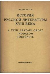 A XVIII. századi orosz irodalom története - Régikönyvek