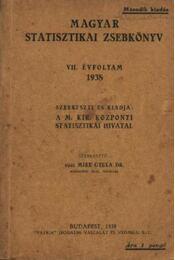Magyar Statisztikai Zsebkönyv VII. évfolyam 1938. - Régikönyvek