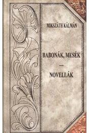 Magyarország lovagvárai (folytatás, töredék) - Állatok és gazdáik - Babonák, mesék - Novellák (2 kötet) - Régikönyvek
