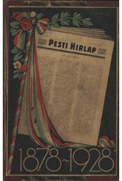 Az 50 éves Pesti Hirlap Jubileumi Albuma - Régikönyvek