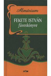 Fekete István füveskönyve (Almárium) - Régikönyvek