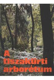 A tiszkürti arborétum - Régikönyvek