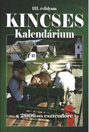Kincses Kalendárium 2006. - Régikönyvek