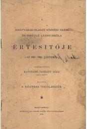 A Nagyváradi-Olaszii Tisza Kálmán-téri községi elemi és ismétlő leány-iskola értesítője az 1902-1903 tanévre - Régikönyvek