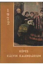 Képes Kálvin Kalendárium 1972 - Régikönyvek