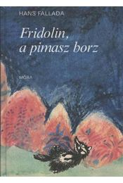 Fridolin, a pimasz borz - Régikönyvek