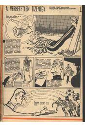A verhetetlen tizenegy 1977. (47-78.szám 7. rész) - Régikönyvek