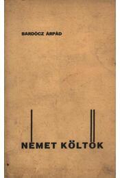 Német költők (dedikált) - Régikönyvek