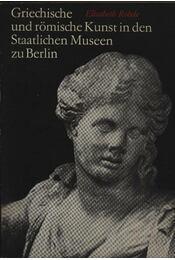 Griechische und römische Kunst in den Staatlichen Museen zu Berlin - Régikönyvek