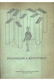 Fölfedezem a könyvtárat - Régikönyvek