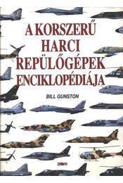A korszerű harci repülőgépek enciklopédiája - Régikönyvek