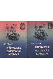 Távolban egy fehér vitorla I-II. kötet - Régikönyvek