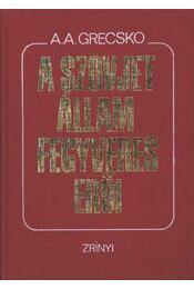 A szovjet állam fegyveres erői - Régikönyvek