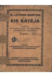 Dr Luther Márton kis kátéja - Régikönyvek