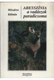 Abesszínia a vadászok paradicsoma - Régikönyvek