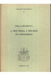 A népi próza a múltban és napjainkban (45.) - Régikönyvek