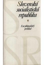 Slovenská socialistická republika - Régikönyvek