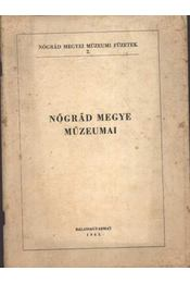Nógrád megye múzeumai - Régikönyvek