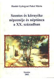 Szentes és környéke népzenéje és néptánca a XX. században - Régikönyvek