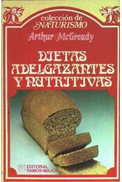 Dietas adelgazantes y nutritivas - Régikönyvek