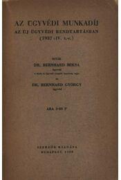 Az ügyvédi munkadíj - Régikönyvek