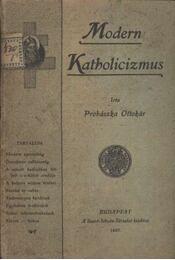 Modern Katholicizmus - Régikönyvek