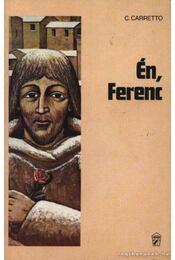 Én, Ferenc - Régikönyvek